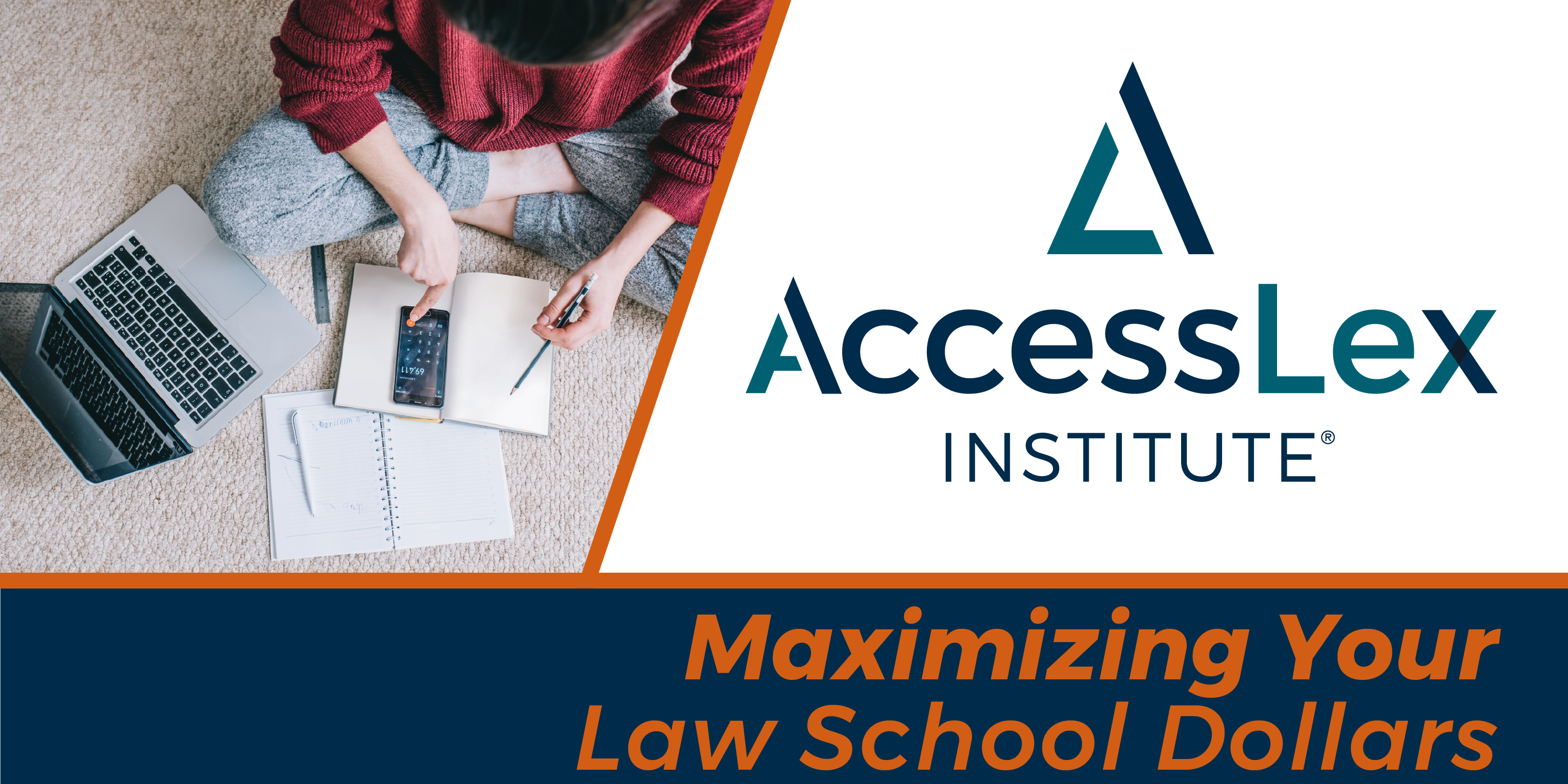 Maximizing Your Law School Dollars