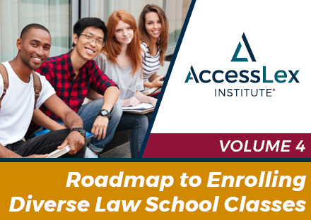 Roadmap to Enrolling Diverse Law School Classes Volume 4