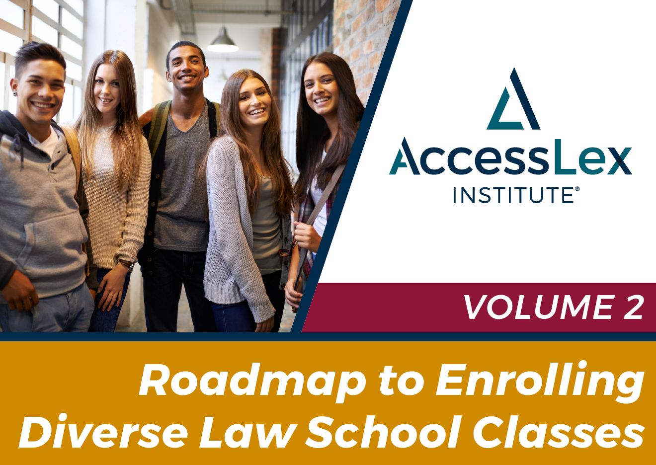 Roadmap to Enrolling Diverse Law School Classes Volume 2 Preview Image